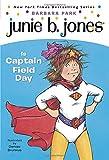 Junie B. Jones Is Captain Field Day (Junie B. Jones, No. 16) (0375802916) by Park, Barbara