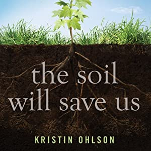 The Soil Will Save Us Audiobook