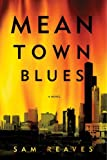 img - for Mean Town Blues: A Novel of Crime book / textbook / text book
