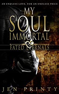 My Soul Immortal by Jen Printy ebook deal