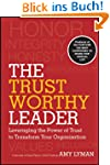 The Trustworthy Leader: Leveraging th...