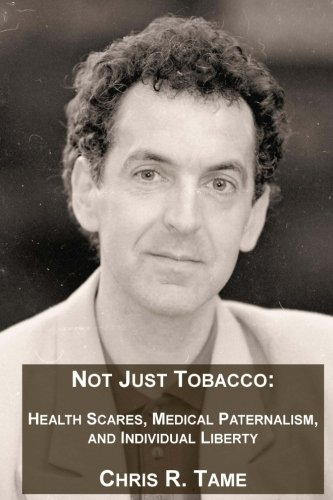 not-just-tobacco-health-scares-medical-paternalism-and-individual-liberty