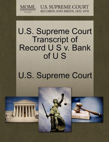 U.S. Supreme Court Transcript of Record U S v. Bank of U S