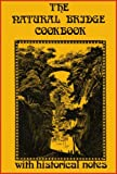 img - for The Natural Bridge Cookbook with Historical Notes book / textbook / text book
