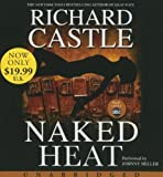 Richard Castle Naked Heat (Nikki Heat)