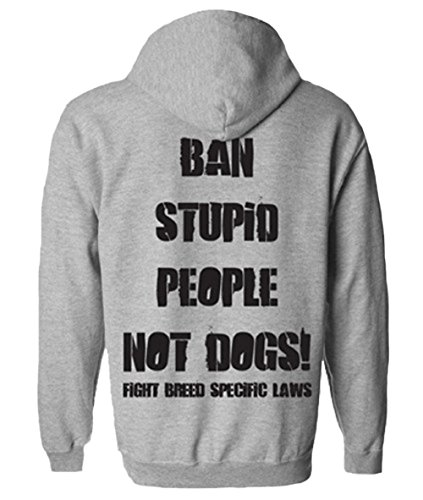 PIT BULL GEAR Ban Stupid People Not Dogs Adult Hoodie (X-Large, Sports Grey)