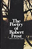 The Poetry of Robert Frost (0805073655) by Robert Frost
