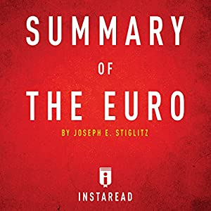 Summary of The Euro by Joseph E. Stiglitz Audiobook