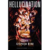 Hellucination ~ Stephen Biro