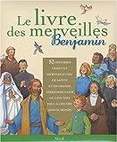 echange, troc Mame, Collectif - Le livre des merveilles Benjamin