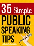 35 Simple Public Speaking Tips