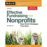 Effective Fundraising for Nonprofits: Real-World Strategies That Work ~ Ilona M. Bray