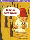 """Afficher """"Maman sera ravie !"""""""