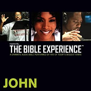 John: The Bible Experience | [Inspired By Media Group]