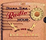 echange, troc Bob Dylan - Theme Time Radio Hour With Your Host Bob Dylan