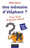 Une mmoire d'lphant ? vrais trucs et fausses astuces