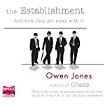 The Establishment: And How They Get Away With It | Owen Jones