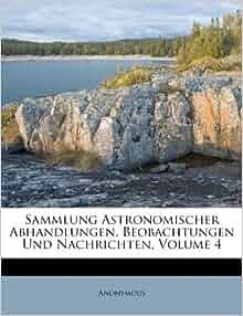Sammlung Astronomischer Abhandlungen Beobachtungen Und