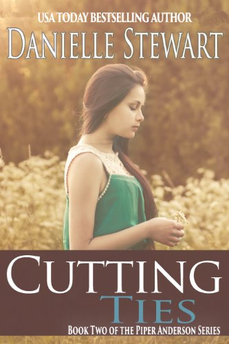 Cutting Ties (Piper Anderson Series Book 2)