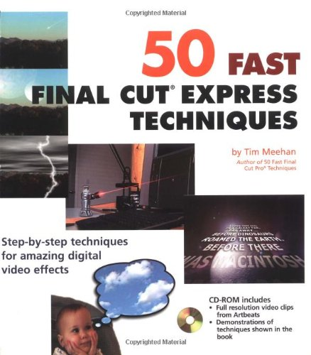 50 Fast Final Cut Express Techniques