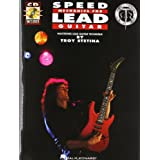 Speed Mechanics for Lead Guitar: Becoming the Best You Can Be!/Book and Cdpar Troy Stetina