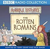 Terry Deary The Rotten Romans (Horrible Histories) by Terry Deary (2003) Audio CD