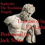 The Trachinian Tragedy: Women of Trachis |  Sophocles