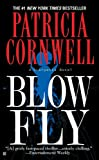 Blow Fly (Turtleback School & Library Binding Edition) (Kay Scarpetta) (1417663901) by Cornwell, Patricia Daniels