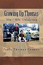 Growing Up Thomas: 1950s ` '60s Oklahoma