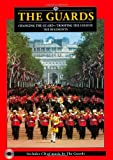 img - for The Guards Plus: Changing of the Guard, Trooping of the Colour, the Regiments (Pitkin Guides) book / textbook / text book