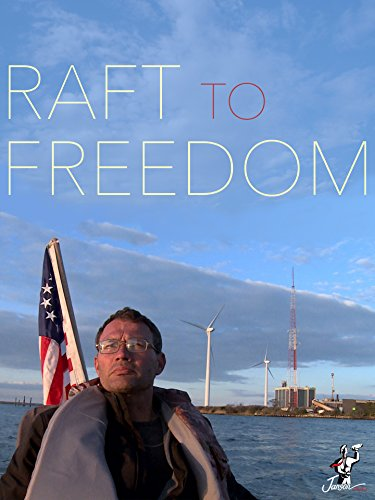 Raft to Freedom