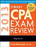 img - for Wiley CPA Exam Review 2013, Regulation (Wiley CPA Examination Review: Regulation) book / textbook / text book