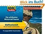 ADAC TourBooks S�dfrankreich: Von den...