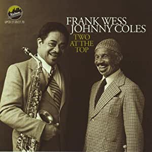Two At The Top By Frank Wess Johnny Coles 2012 Audio