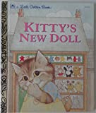 img - for Kitty's New Doll by Kunhardt Dorothy Golden Books (1984-01-01) Hardcover book / textbook / text book