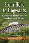 From Here to Hogwarts: Essays on Harr...
