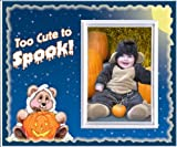 Too Cute to Spook - Halloween Picture Frame Gift
