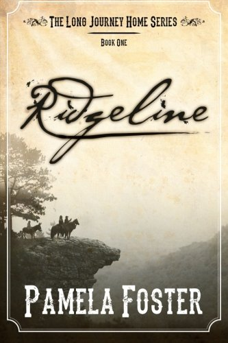 Book: Ridgeline (The Long Journey Home) by Pamela Foster