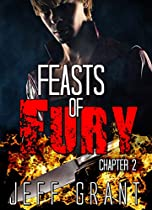 Science Fiction And Fantasy: Feasts Of Fury Chapter 2: An Action Sorcery Paranormal Adventure (dark Demon Halos New Adult Romance Thriller Mystery Short Stories) (feasts Of Fury Chapter Series)