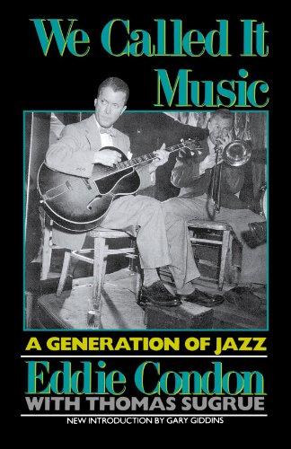 We Called It Music: A Generation of Jazz [Eddie Condon] (Tapa Blanda)