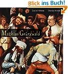 Matthias Gr�newald: 110+ Renaissance...