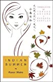 img - for Indian Summer (Cornell East Asia Series) book / textbook / text book