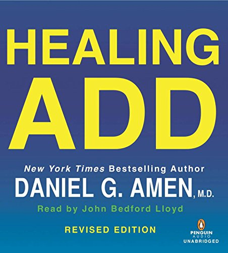 Healing ADD Revised Edition: The Breakthrough Program that Allows You to See and Heal the 7 Types of ADD (Learning Breakthrough Program compare prices)
