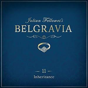 Julian Fellowes's Belgravia, Episode 11 Audiobook