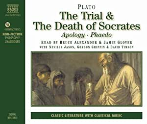 The Trial and Death of Socrates - Apology - Phaedo