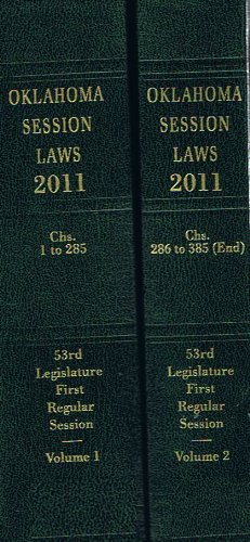 Oklahoma Session Laws 2011 (53rd Legislature First Regular Session (in 2 volumes))