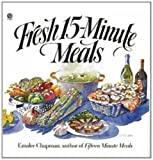 img - for Fresh 15-minute Meals book / textbook / text book
