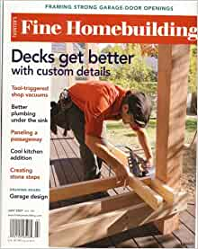 Fine Homebuilding July 2007 Issue Editors Of Fine
