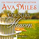 Country Heaven: Dare River, Book 1 Audiobook by Ava Miles Narrated by Em Eldridge