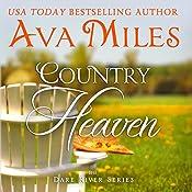 Country Heaven: Dare River, Book 1 | Ava Miles